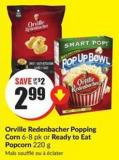 Orville Redenbacher Popping Corn 6-8 Pk or Ready To Eat Popcorn 220 g