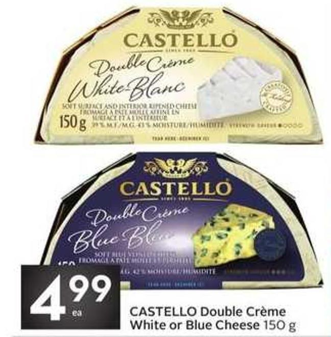 Castello Double Crème White or Blue Cheese