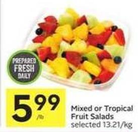 Mixed or Tropical Fruit Salads