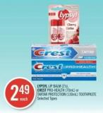 Lypsyl Lip Balm (2's) - Crest Pro-health (70ml) or Tartar Protection (130ml) Toothpaste