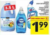Dawn Dish Detergent 532 Ml Lysol Toilet Bowl Cleaner 710 Ml Selection Fabric Softener 3.5 L
