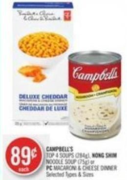 Campbell's Top 4 Soups (284g) - Nong Shim Noodle Soup (75g) or PC Macaroni & Cheese Dinner
