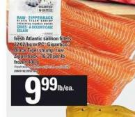 Fresh Atlantic Salmon Fillets Or PC Gigantico Black Tiger Shrimp - Raw Zipperback 16-20 Per Lb Frozen 400 G