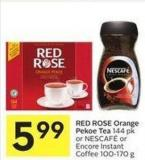 Red Rose Orange Pekoe Tea 144 Pk or Nescafé or Encore Instant Coffee 100-170 g
