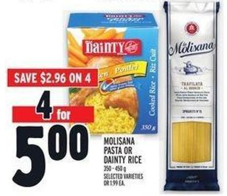 Molisana Pasta or Dainty Rice