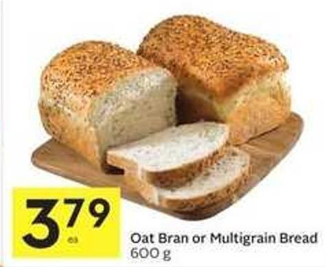 Oat Bran or Multigrain Bread