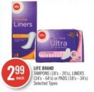 Life Brand Tampons (18's - 20's) - Liners (34's - 64's) or Pads (18's - 34's)