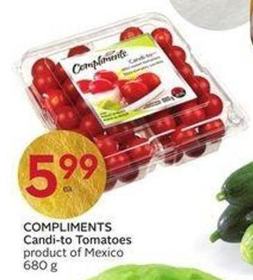 Compliments Candi-to Tomatoes Product of Mexico 680 g