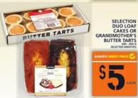 Selection Duo Loaf Cakes Or Grandmother's Butter Tarts