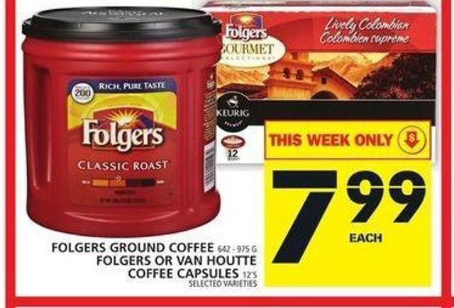 Folgers Ground Coffee Or Folgers Or Van Houtte Coffee Capsules