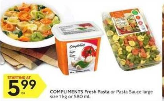 Compliments Fresh Pasta or Pasta Sauce Large