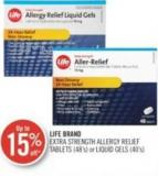 Life Brand Extra Strength Allergy Relief Tablets (48's) or Liquid Gels (40's)
