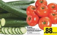 English Cucumbers Each Or Beefsteak Tomatoes