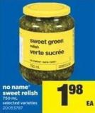 No Name Sweet Relish - 750 mL