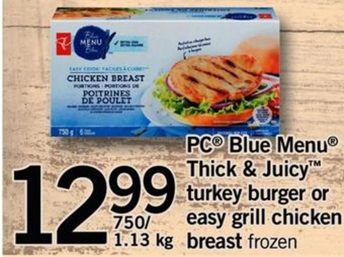 PC Blue Menu Thick & Juicy Turkey Burger Or Easy Grill Chicken Breast - 750/ 1.13 Kg