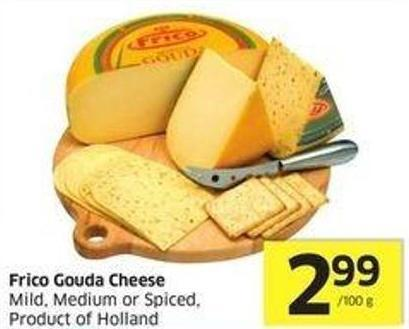 Frico Gouda Cheese Mild - Medium or Spiced - Product of Holland