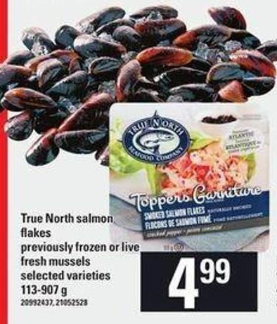 True North Salmon Flakes - 113-907 g Or Live Fresh Mussels - 113-907 g