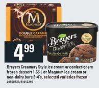 Breyers Creamery Style Ice Cream Or Confectionery Frozen Dessert 1.66 L Or Magnum Ice Cream Or Non-dairy Bars 3-4's