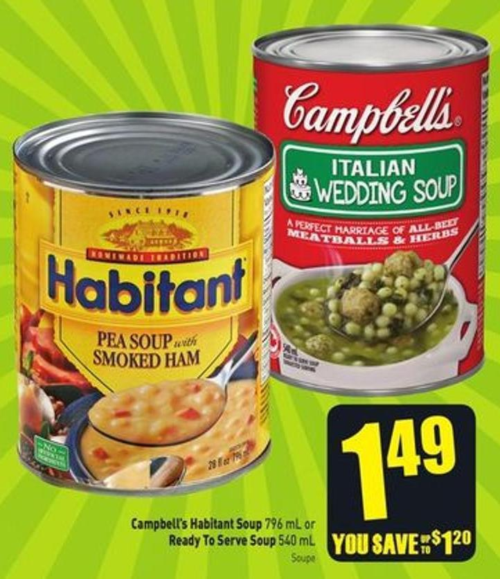 Campbell's Habitant Soup 796 mL or Ready To Serve Soup 540 mL