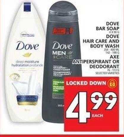 Dove Bar Soap or Dove Hair Care And Body Wash or Axe Antiperspirant Or Deodorant