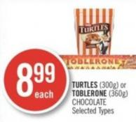 Turtles (300g) or Toblerone (360g) Chocolate