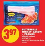 Butterball Turkey Bacon Or Franks.375/450 G