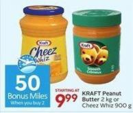 Kraft Peanut Butter 2 Kg or Cheez Whiz 900 g - 50 Air Miles Bonus Miles