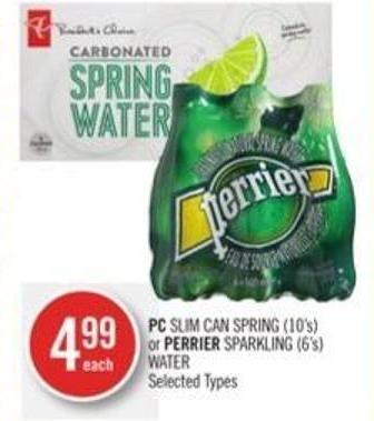 PC Slim Can Spring (10's) or Perrier Sparkling (6's) Water