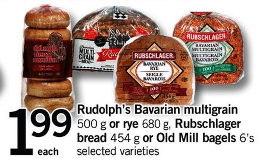 Rudolph's Bavarian Multigrain 500 G - Or Rye 680 G - Rubschlager Bread - 454 G Or Old Mill Bagels - 6's