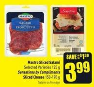 Mastro Sliced Salami Selected Varieties 125 g Sensations By Compliments Sliced Cheese 150-170 g