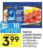 Maple Lodge Farms Chicken Bacon or Ultimate Frankfurters 375-900 g - 10 Air Miles Bonus Miles