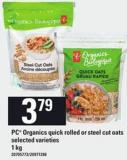 PC Organics Quick Rolled Or Steel Cut Oats - 1 Kg