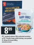 PC Smoked Salmon 150 g Or PC Pacific Large White Shrimp - Raw Peeled 31-40 Per Lb Frozen 400 g