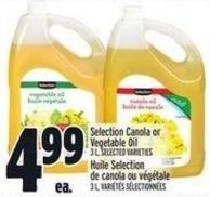 Selection Canola Or Vegetable Oil 3 L