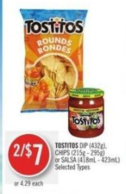 Tostitos Dip (432g) - Chips (215g - 295g) or Salsa (418ml - 423ml)