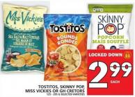 Tostitos - Skinny Pop - Miss Vickies Or Gh Cretors