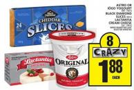 Astro Or Iögo Yogourt - Black Diamond Slices Or Lactantia Cream Cheese