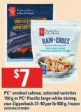 PC Smoked Salmon - 150 G Or PC Pacific Large White Shrimp - Raw Zipperback - 400 G