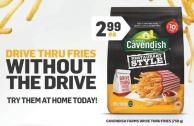 Cavendish Farms Drive Thru Fried - 750 G