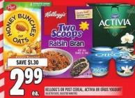 Kellogg's Or Post Cereal - Activia Or Oïkos Yogourt