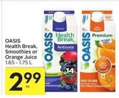 Oasis Health Break - Smoothies or Orange Juice