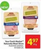 Your Fresh Market Naturally Meat Slices