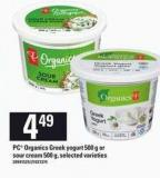 PC Organics Greek Yogurt - 500 G Or Sour Cream - 500 G