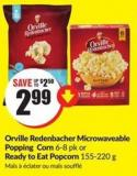 Orville Redenbacher Microwaveable Popping Corn 6-8 Pk or Ready To Eat Popcorn 155-220 g