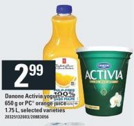 Danone Activia Yogurt 650g Or PC Orange Juice 1.75 L