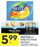 Nestea or Minute Maid Refresh 12x341-355 mL