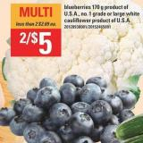 Blueberries 170 G Product Of U.S.A. - No. 1 Grade Or Large White Cauliflower Product Of U.s.a