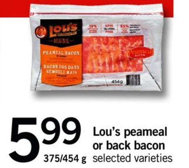Lou's Peameal Or Back Bacon - 375-454 G