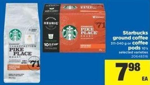Starbucks Ground Coffee - 311-340 g or Coffee PODS - 10's