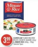 Clover Leaf Flaked Wild Red Pacific Sockeye Salmon (142g) or Minute Rice (600g - 700g)